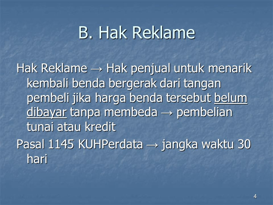 B. Hak Reklame