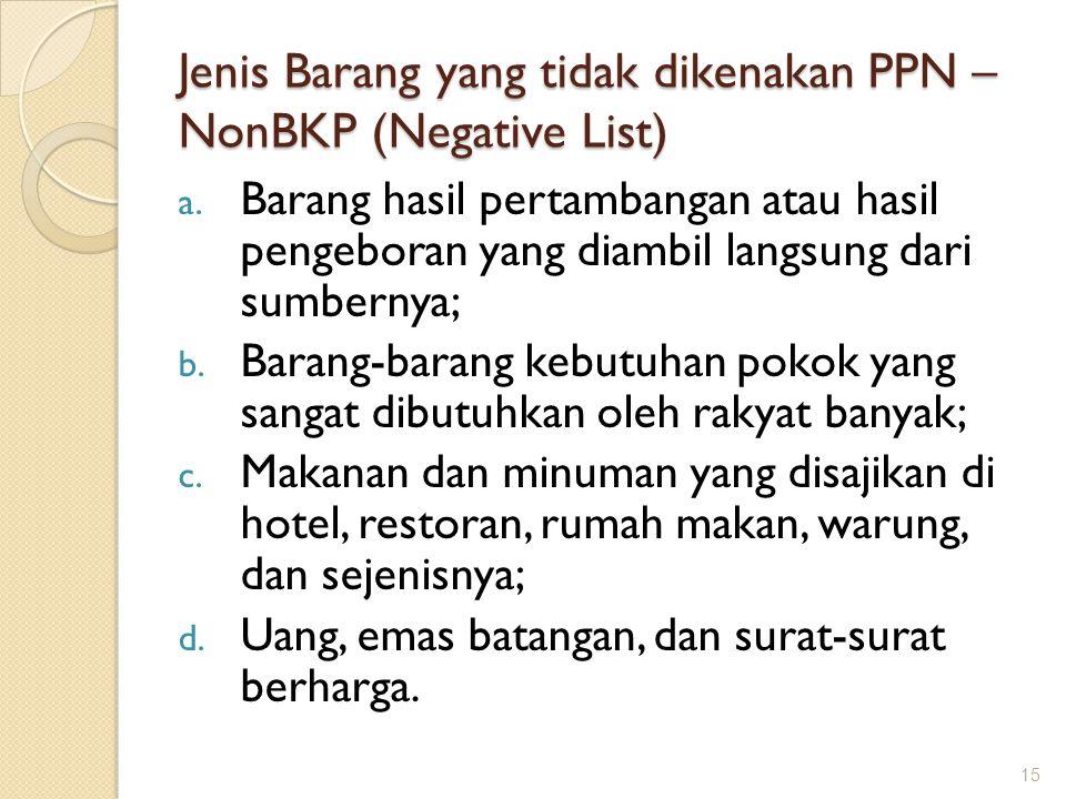 Jenis Barang yang tidak dikenakan PPN – NonBKP (Negative List)