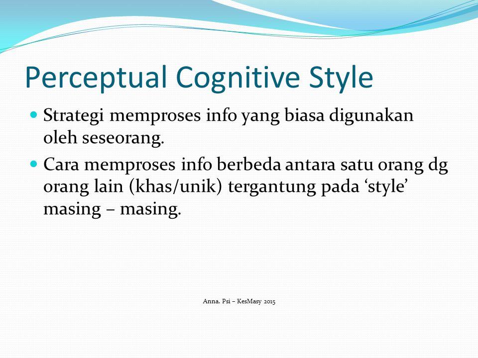 Perceptual Cognitive Style