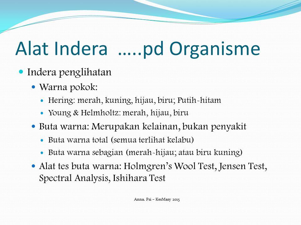 Alat Indera …..pd Organisme