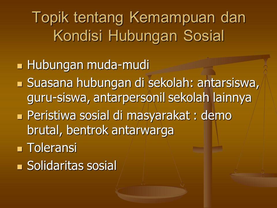 Topik tentang Kemampuan dan Kondisi Hubungan Sosial