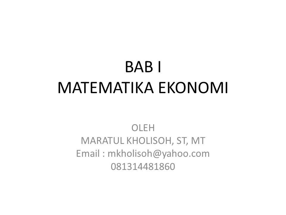BAB I MATEMATIKA EKONOMI