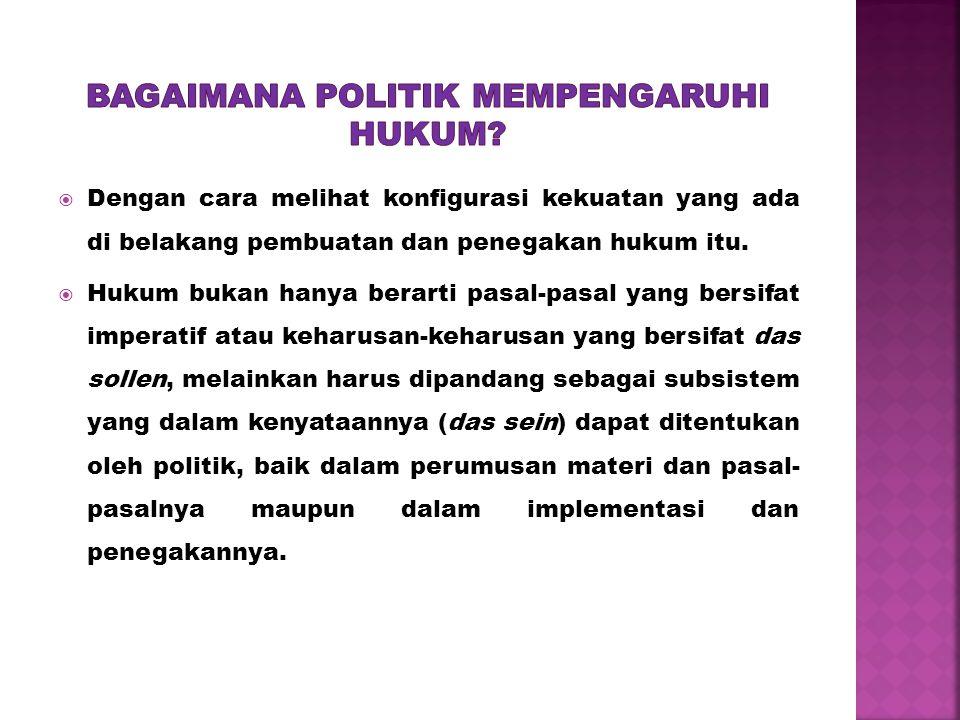 Bagaimana politik mempengaruhi hukum