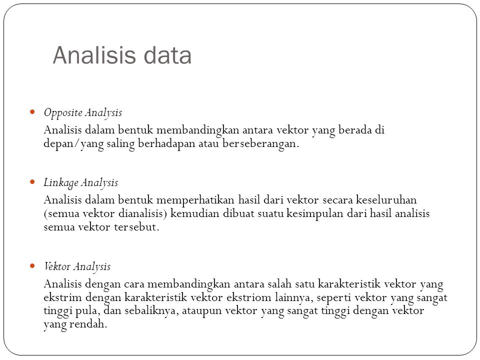 Analisis data Opposite Analysis