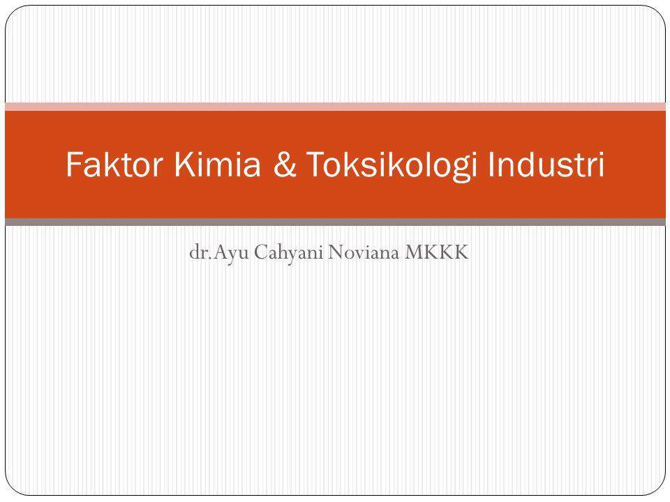 Faktor Kimia & Toksikologi Industri