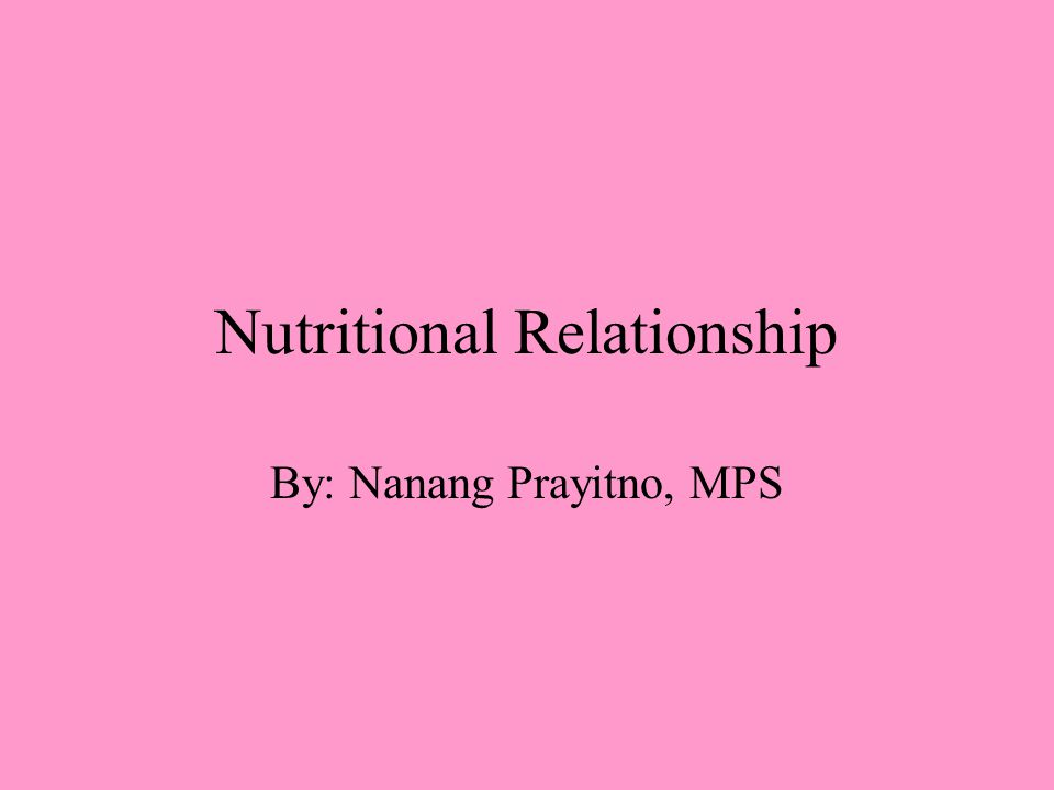 Nutritional Relationship