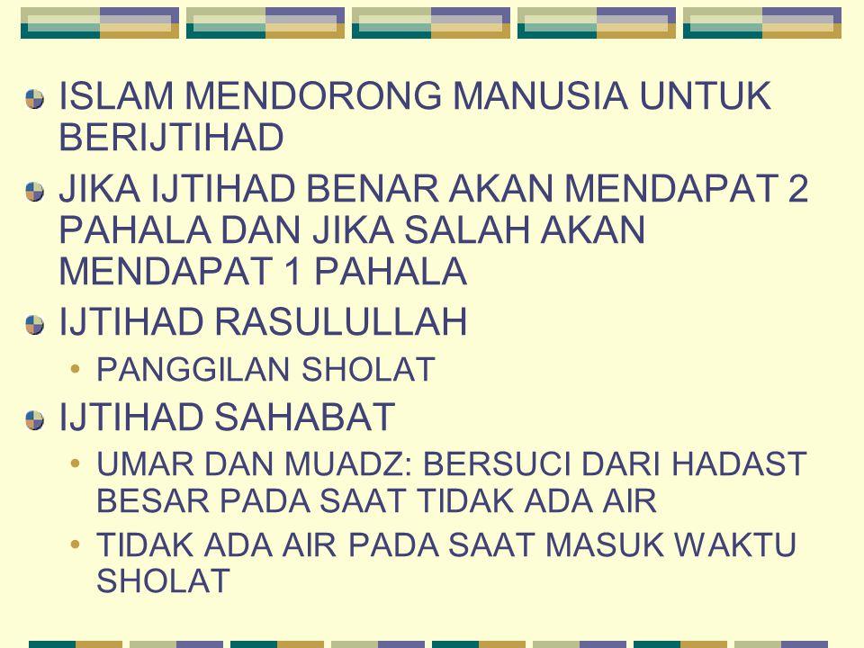 ISLAM MENDORONG MANUSIA UNTUK BERIJTIHAD