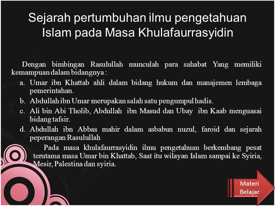 Sejarah pertumbuhan ilmu pengetahuan Islam pada Masa Khulafaurrasyidin