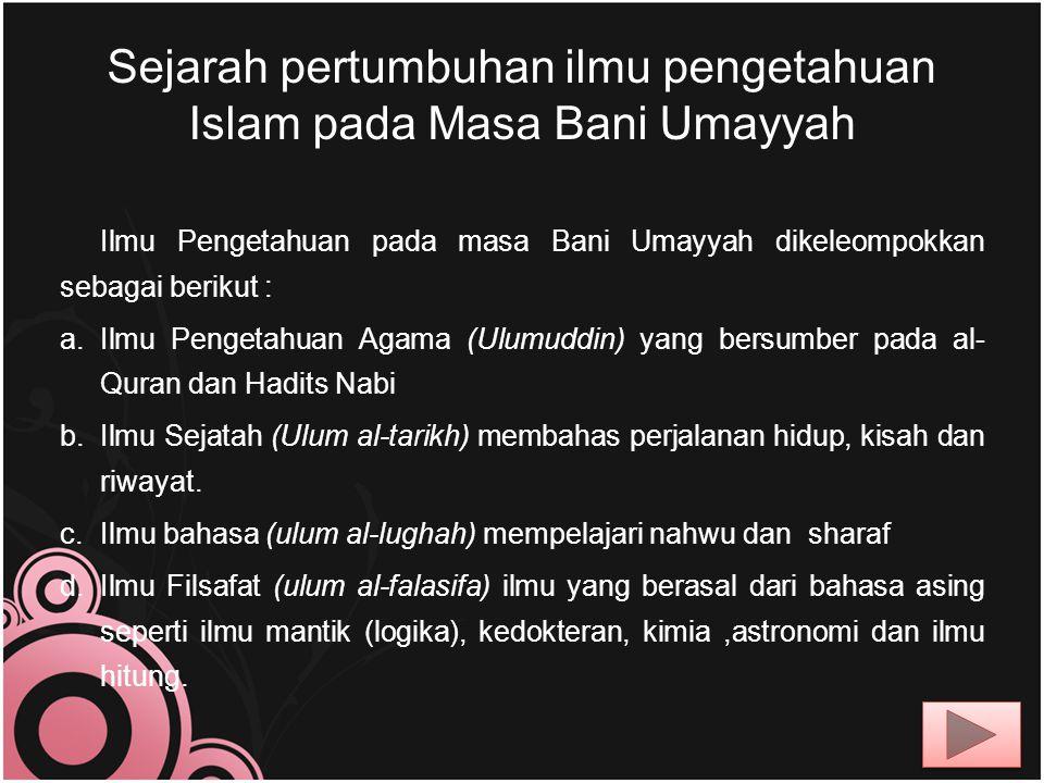 Sejarah pertumbuhan ilmu pengetahuan Islam pada Masa Bani Umayyah