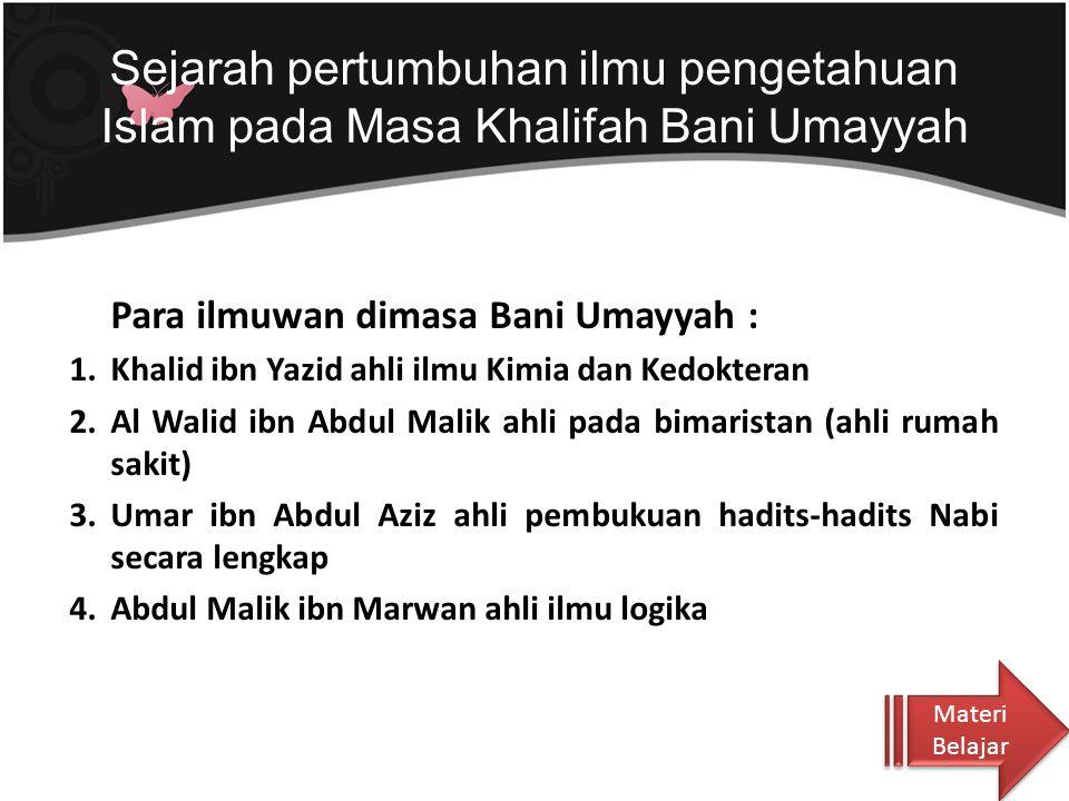Sejarah pertumbuhan ilmu pengetahuan Islam pada Masa Khalifah Bani Umayyah