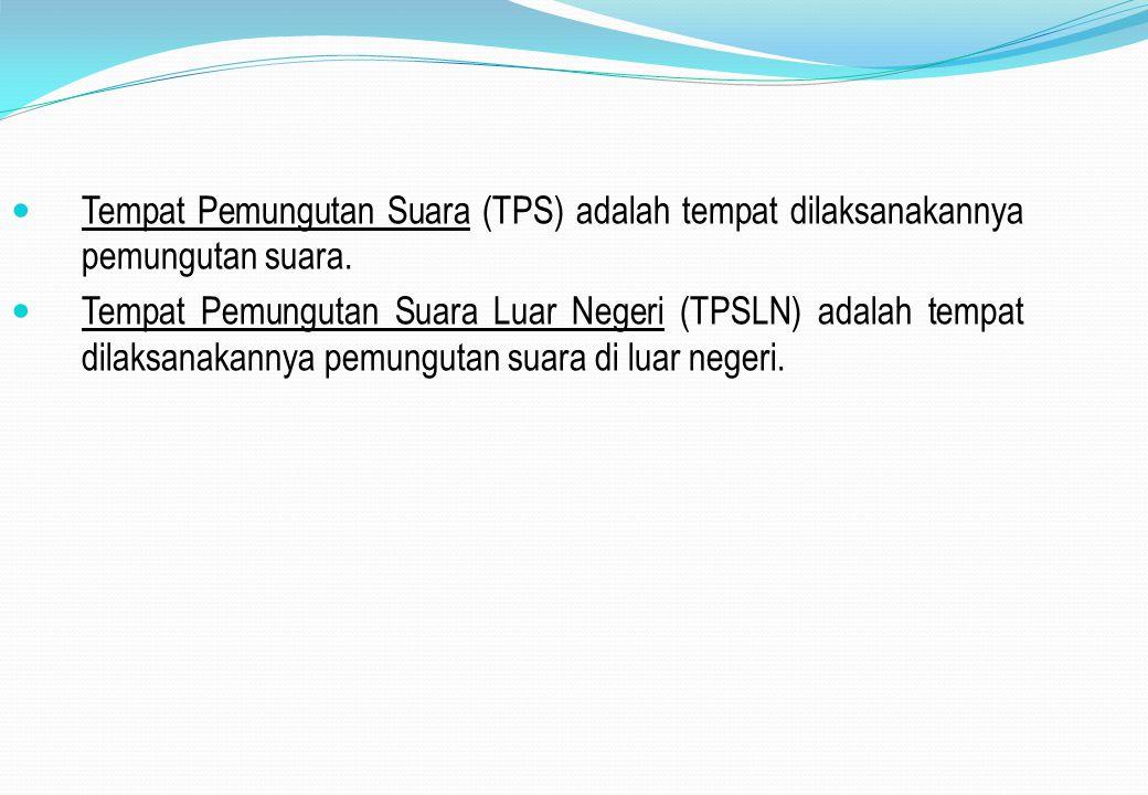 Tempat Pemungutan Suara (TPS) adalah tempat dilaksanakannya pemungutan suara.