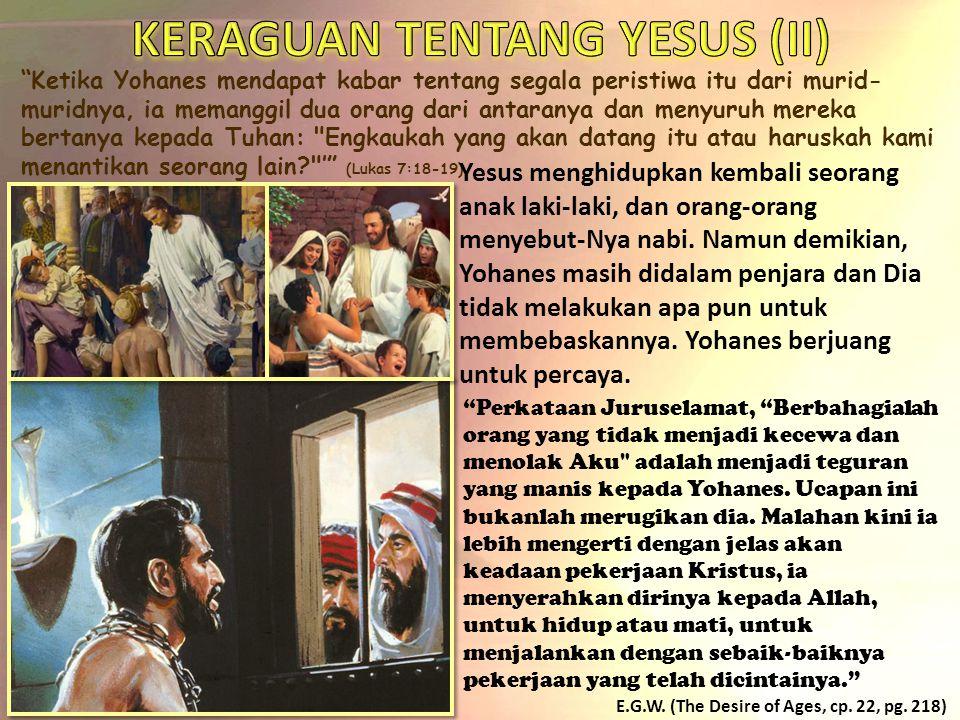 KERAGUAN TENTANG YESUS (II)