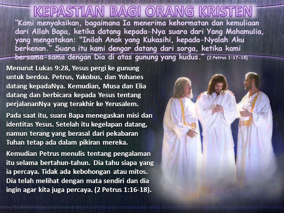 KEPASTIAN BAGI ORANG KRISTEN
