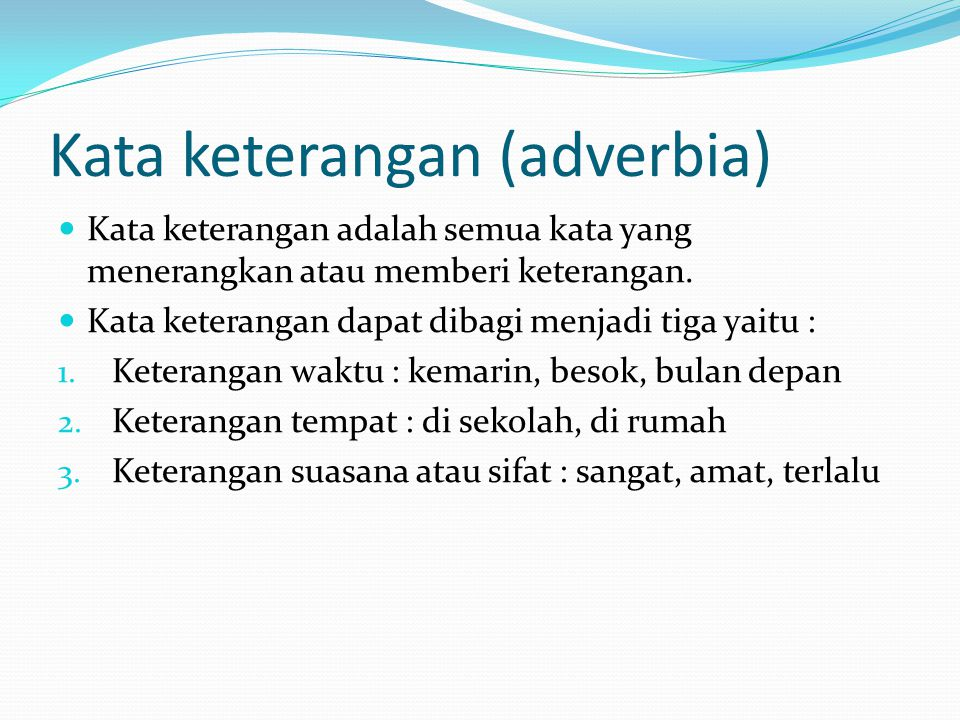 Kata keterangan (adverbia)