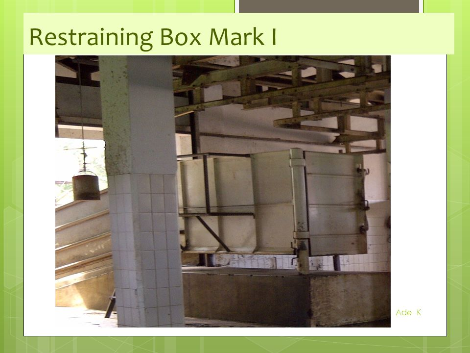 Restraining Box Mark I Ade K