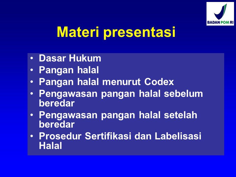Materi presentasi Dasar Hukum Pangan halal Pangan halal menurut Codex