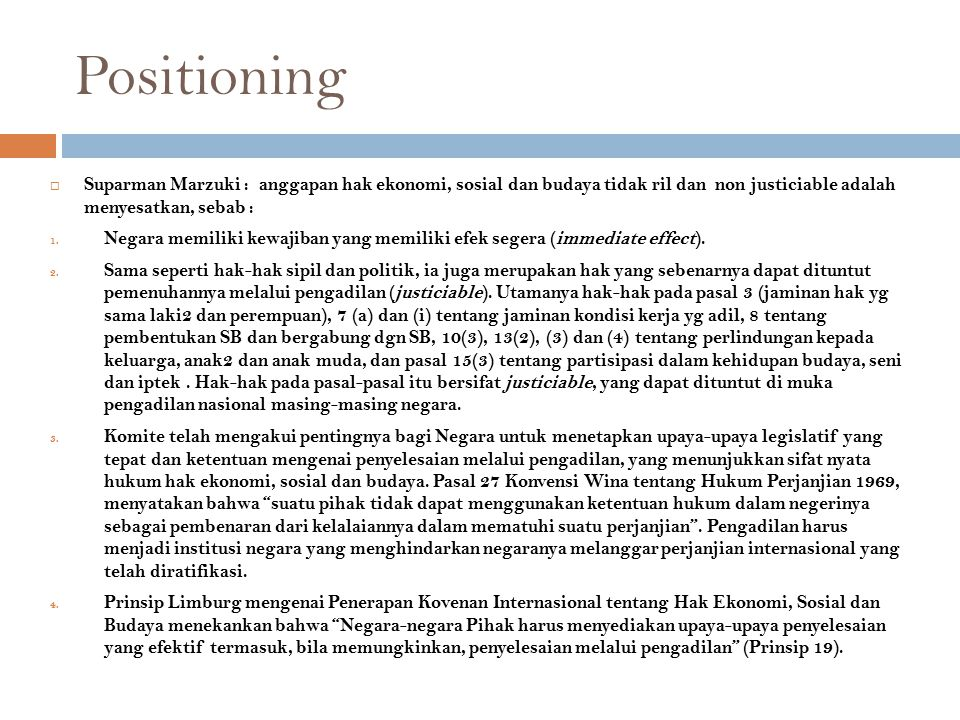 Positioning Suparman Marzuki : anggapan hak ekonomi, sosial dan budaya tidak ril dan non justiciable adalah menyesatkan, sebab :