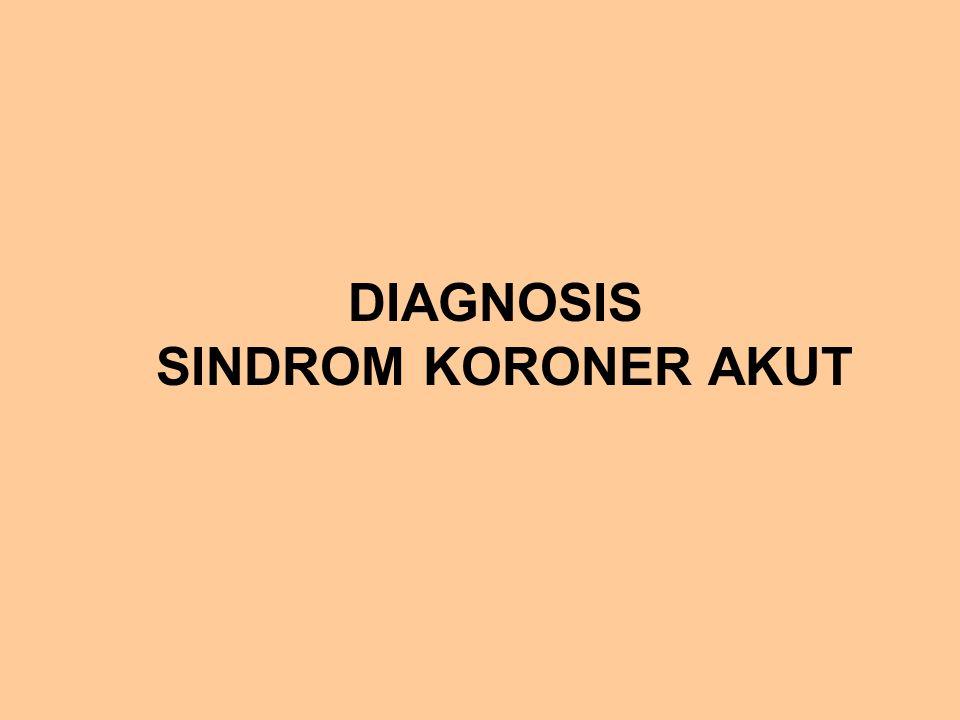 DIAGNOSIS SINDROM KORONER AKUT