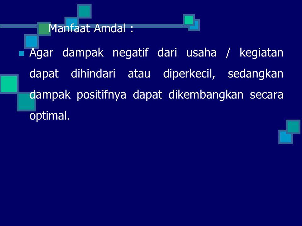 Manfaat Amdal :