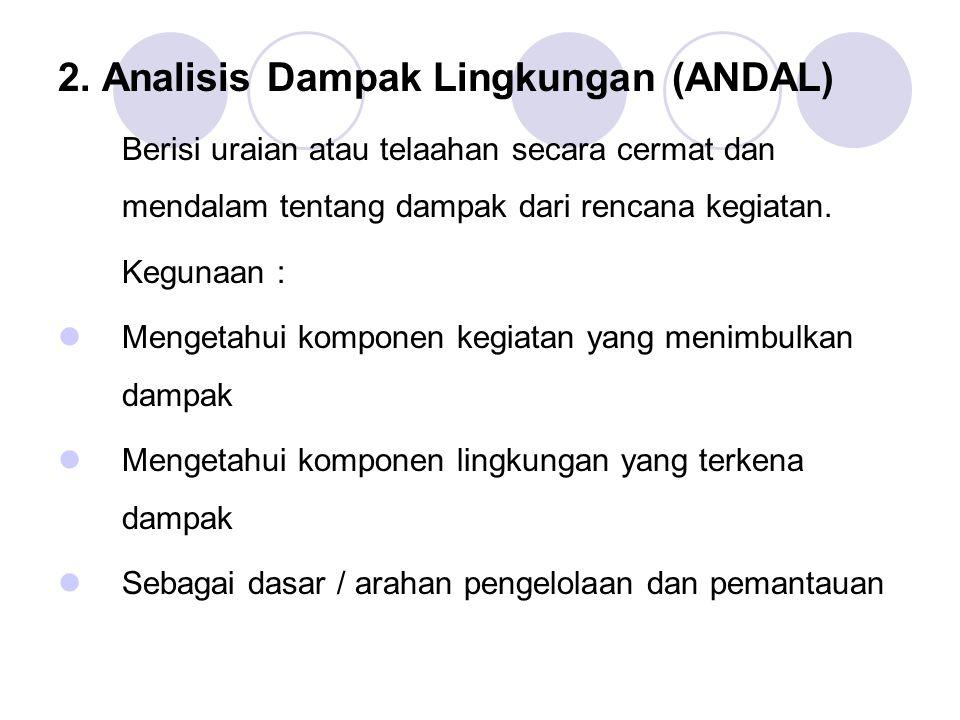 2. Analisis Dampak Lingkungan (ANDAL)