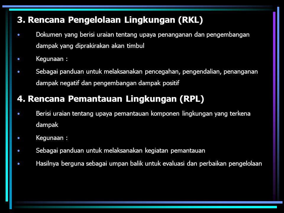 3. Rencana Pengelolaan Lingkungan (RKL)