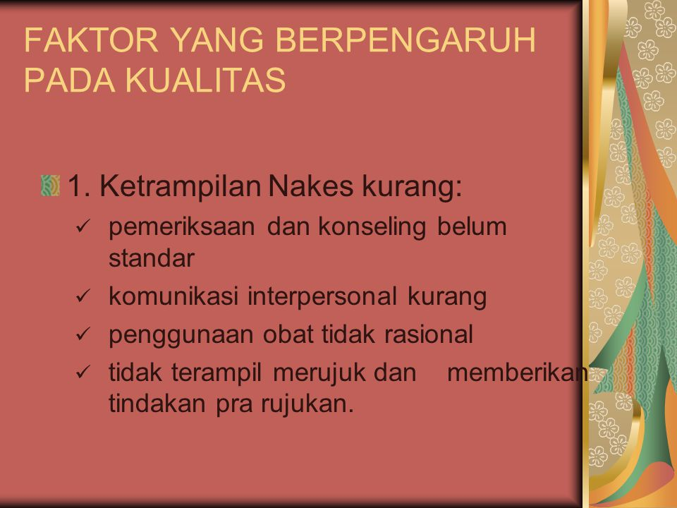 FAKTOR YANG BERPENGARUH PADA KUALITAS