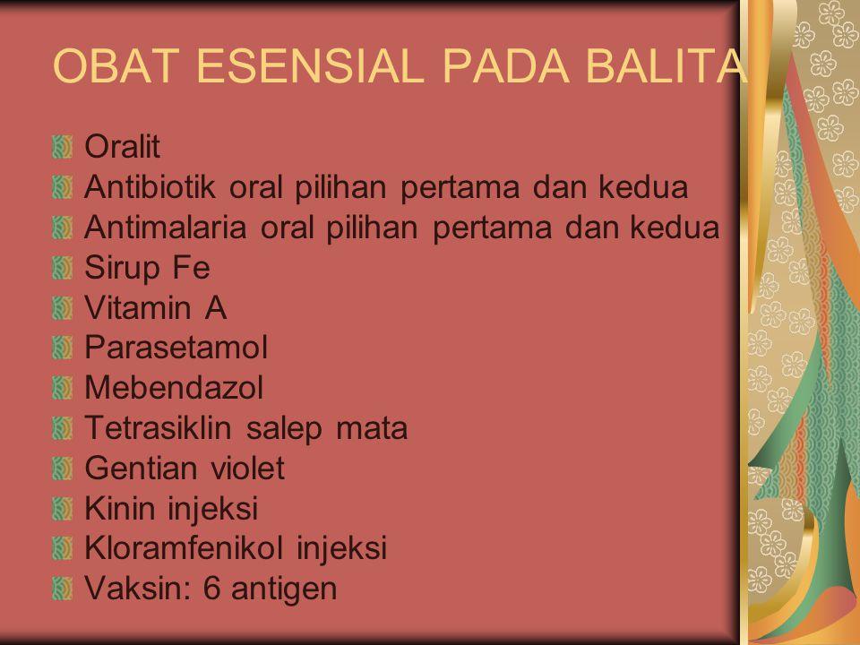 OBAT ESENSIAL PADA BALITA