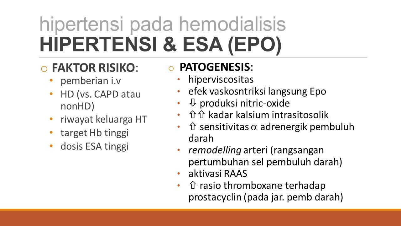 hipertensi pada hemodialisis HIPERTENSI & ESA (EPO)