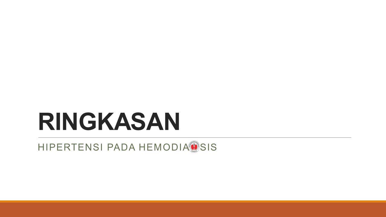 RINGKASAN HIPERTENSI PADA HEMODIALISIS