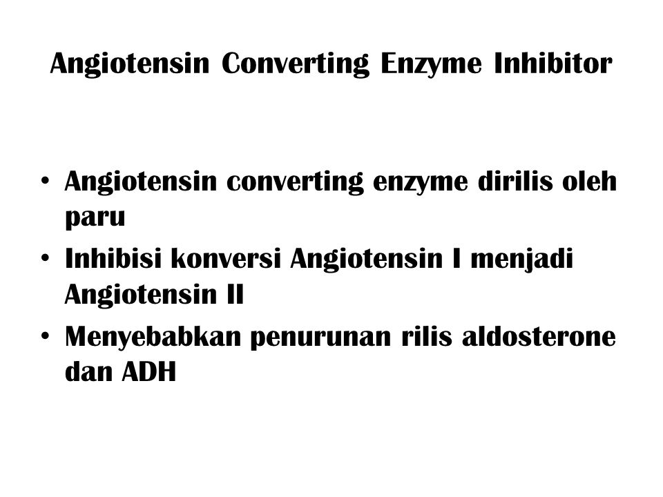 Angiotensin Converting Enzyme Inhibitor