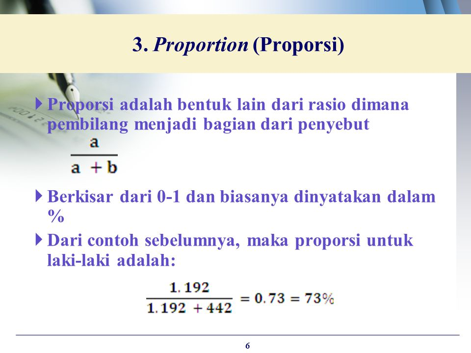 3. Proportion (Proporsi)