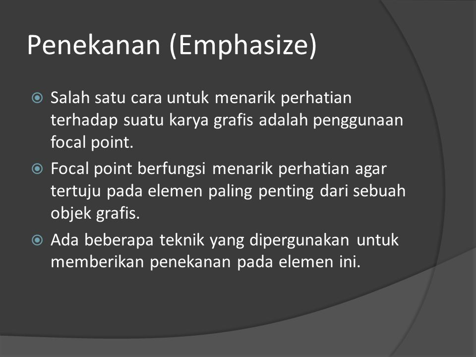 Penekanan (Emphasize)