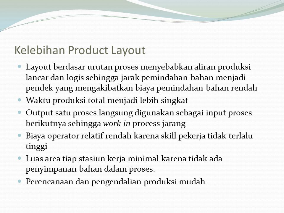 Kelebihan Product Layout