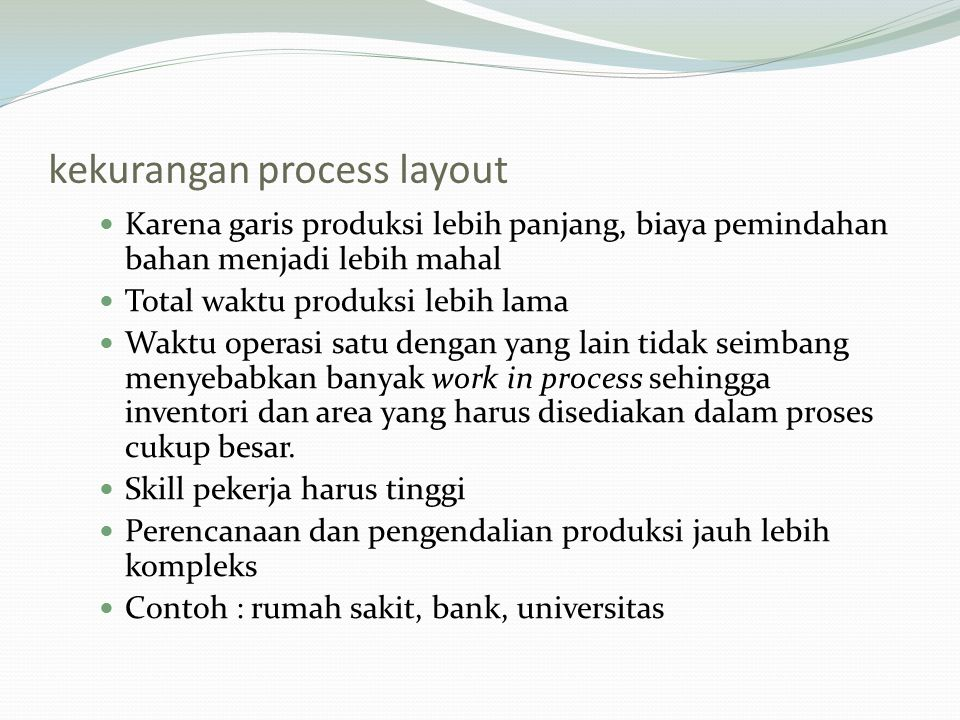 kekurangan process layout