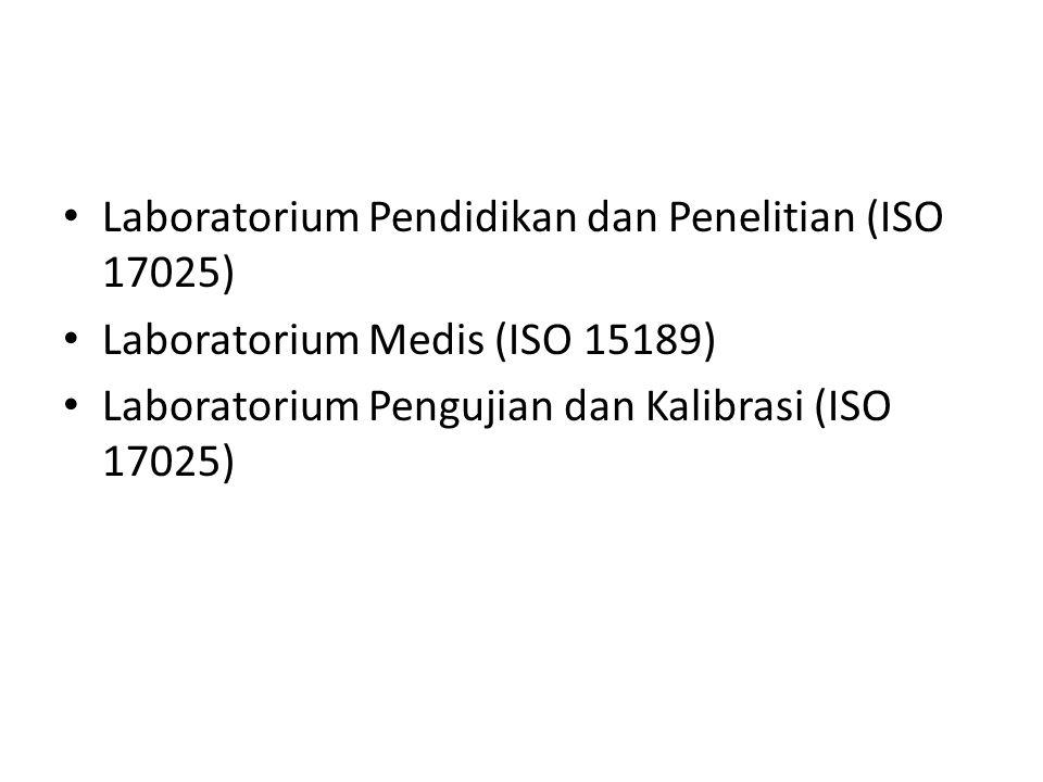 Laboratorium Pendidikan dan Penelitian (ISO 17025)
