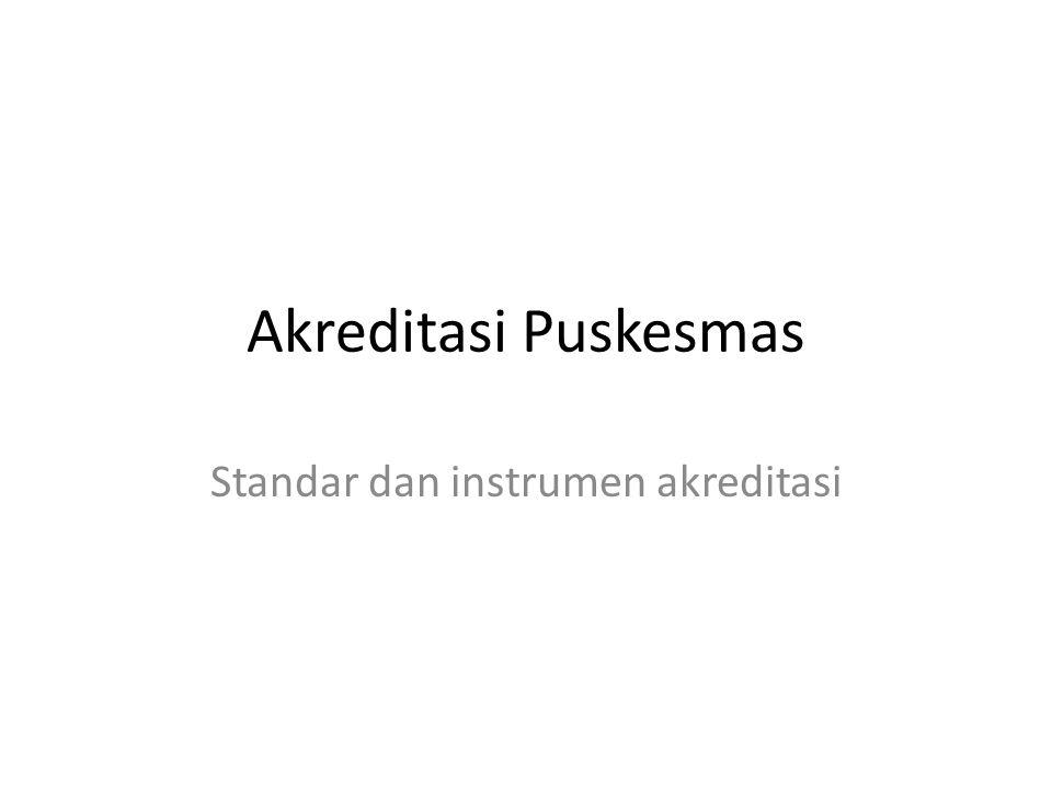 Standar dan instrumen akreditasi