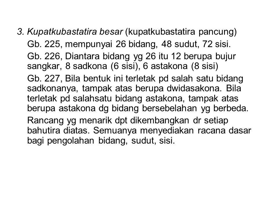 3. Kupatkubastatira besar (kupatkubastatira pancung)