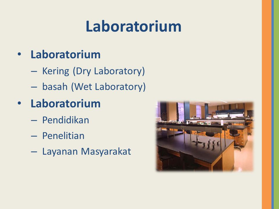 Laboratorium Laboratorium Kering (Dry Laboratory)