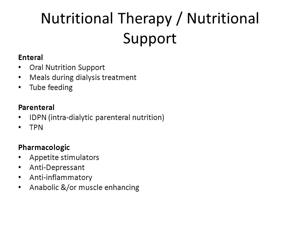Nutritional Therapy / Nutritional Support