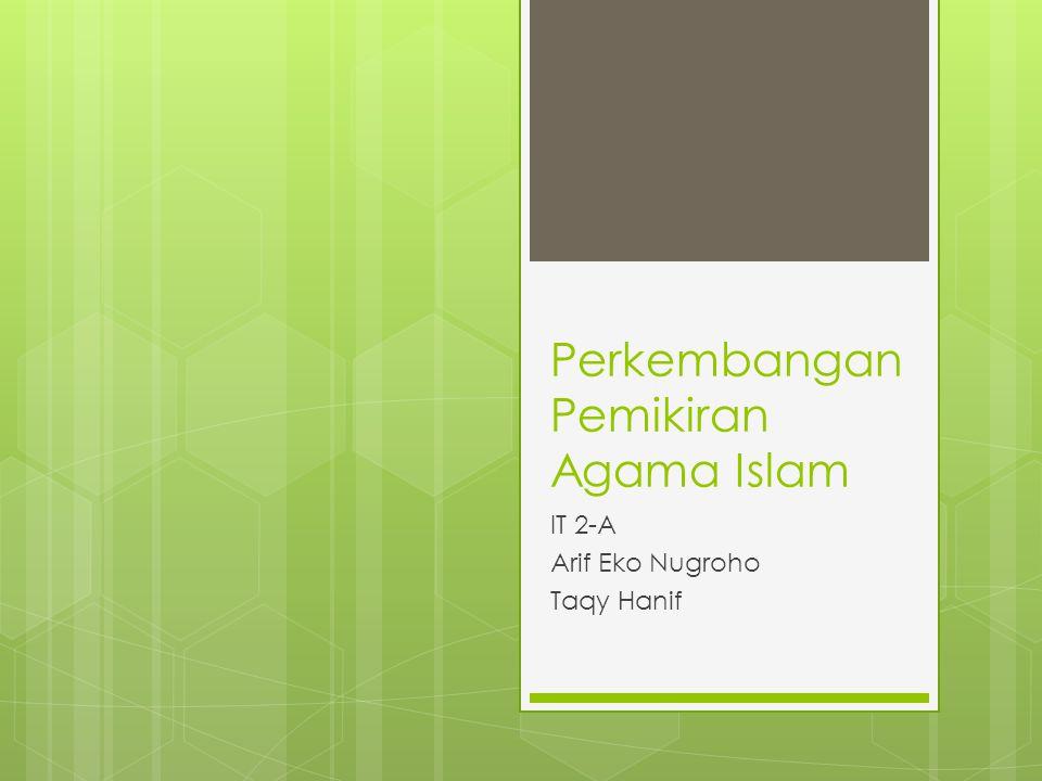 Perkembangan Pemikiran Agama Islam