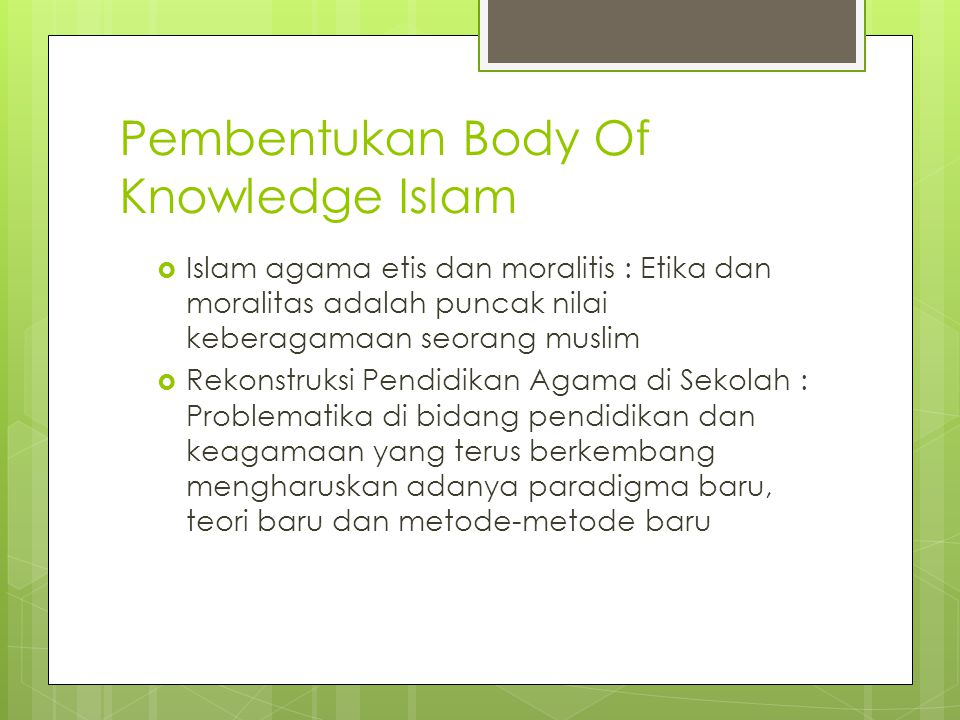 Pembentukan Body Of Knowledge Islam