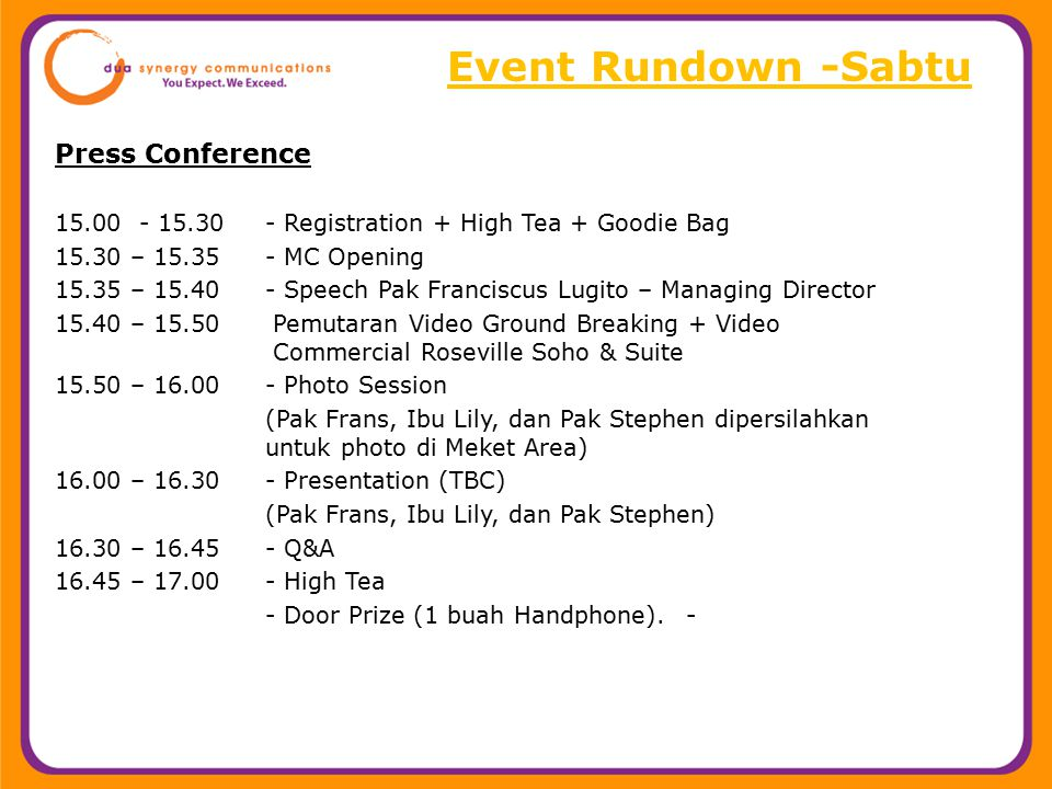 Event Rundown -Sabtu Press Conference