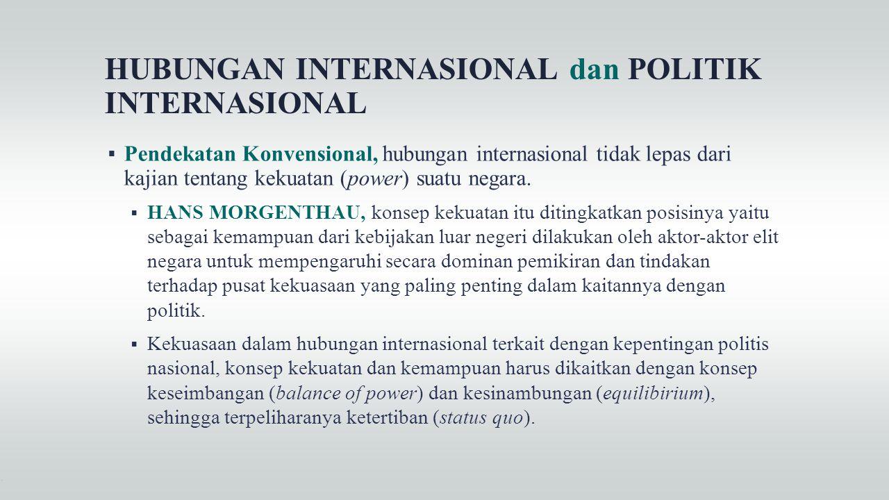 HUBUNGAN INTERNASIONAL dan POLITIK INTERNASIONAL