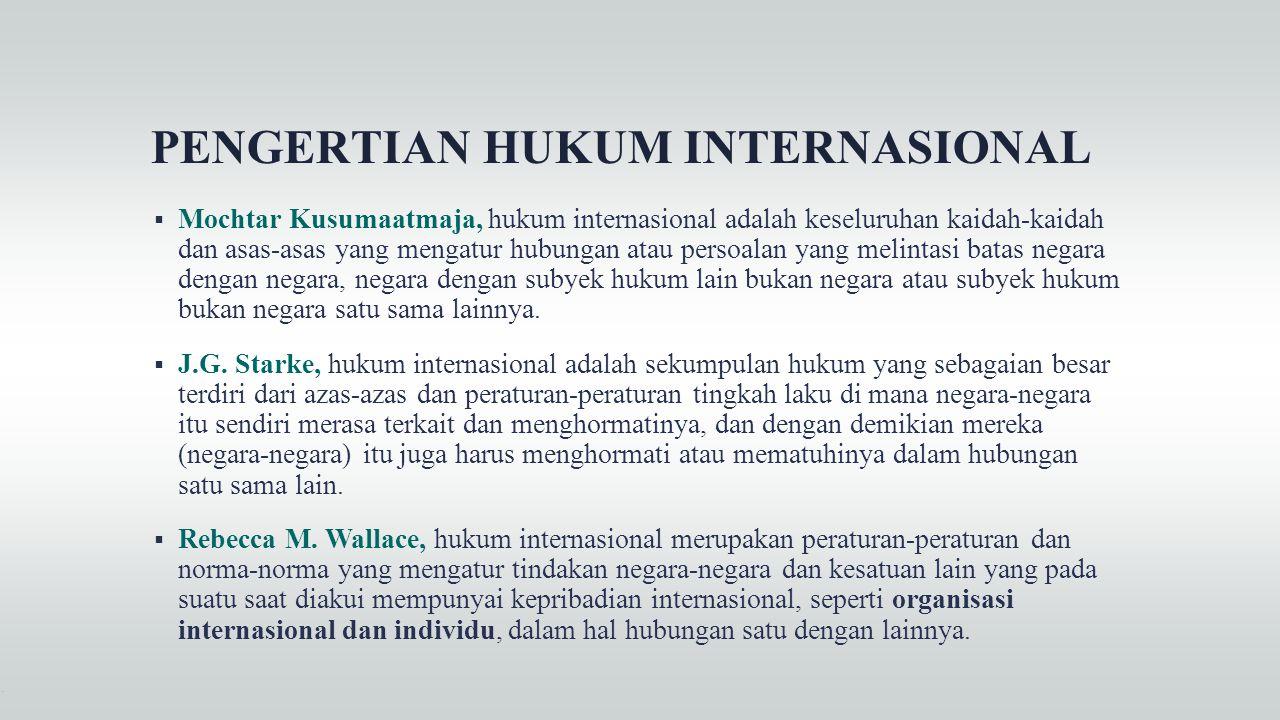 PENGERTIAN HUKUM INTERNASIONAL