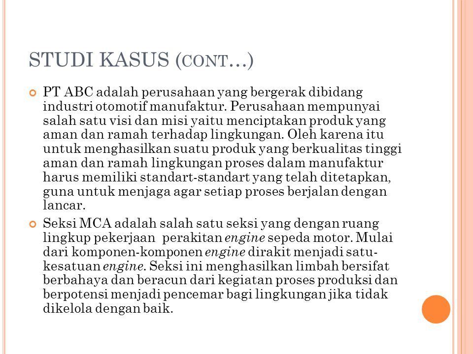 STUDI KASUS (cont…)