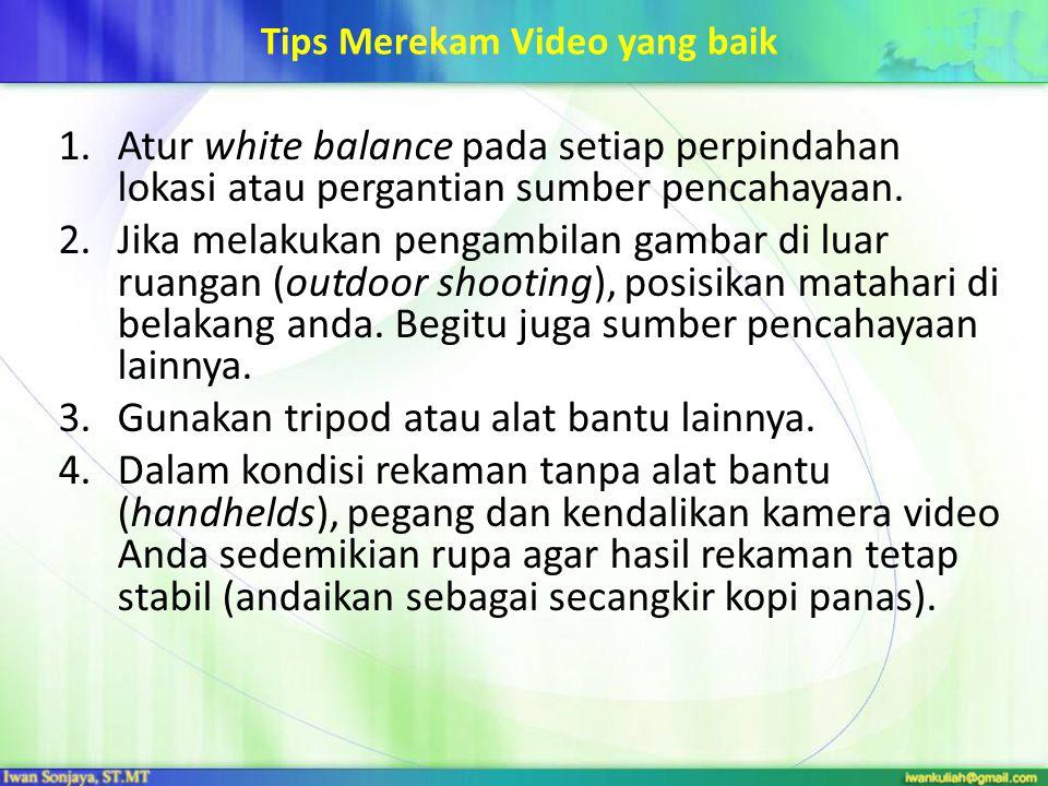 Tips Merekam Video yang baik