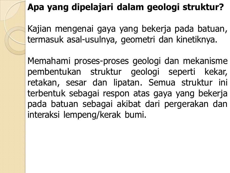 Apa yang dipelajari dalam geologi struktur