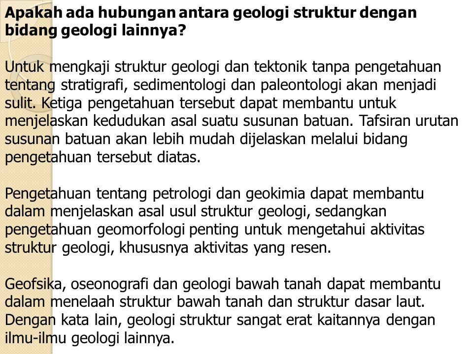 Apakah ada hubungan antara geologi struktur dengan bidang geologi lainnya