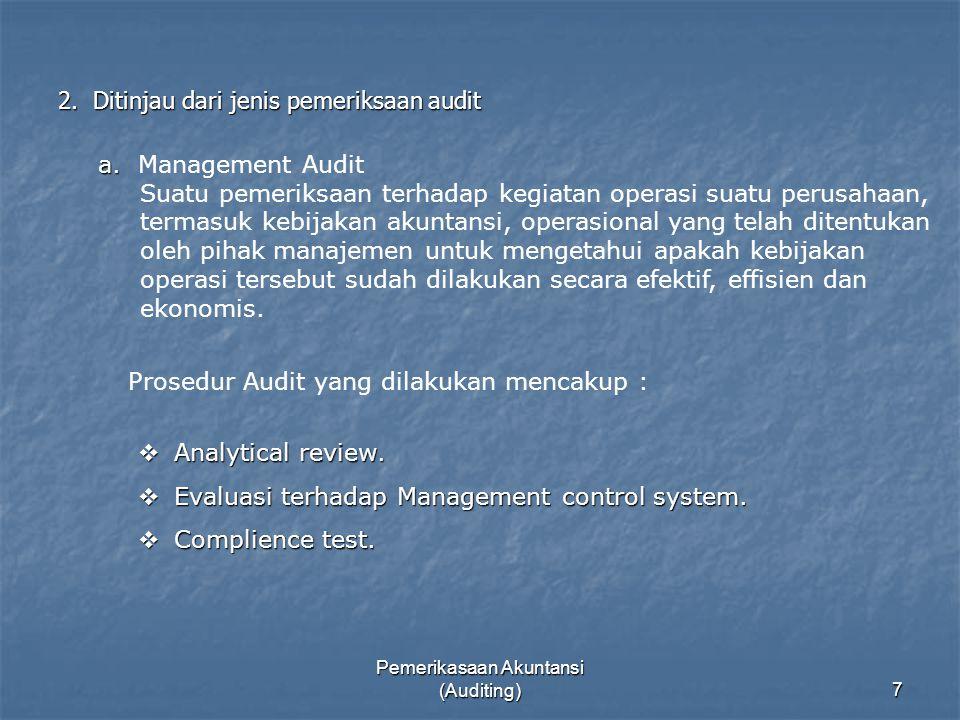 2. Ditinjau dari jenis pemeriksaan audit