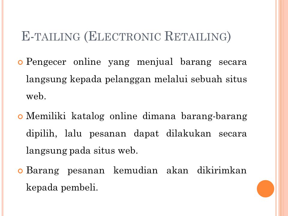 E-tailing (Electronic Retailing)